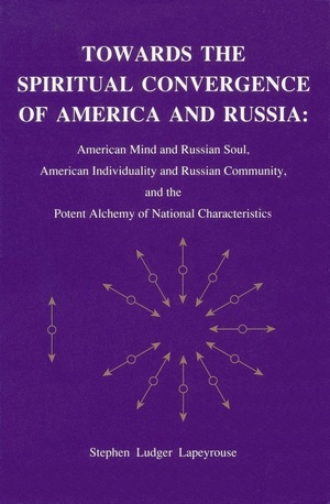 Towards the Spiritual Convergence of America and Russia