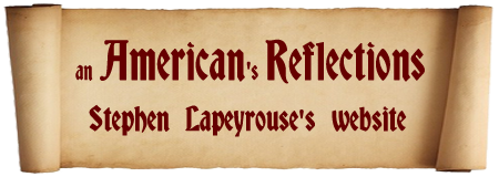 an American's Reflections - Stephen Lapeyrouse's website